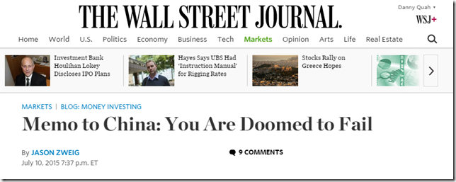 2015.07.10-WSJ-Memo-to-China-You-Are-Doomed