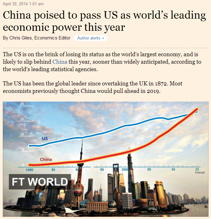 China poised to pass US as world's largest economic power this year.  Financial Times, 30 April 2014